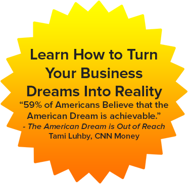 Learn How to Turn Your Business Dreams into Reality