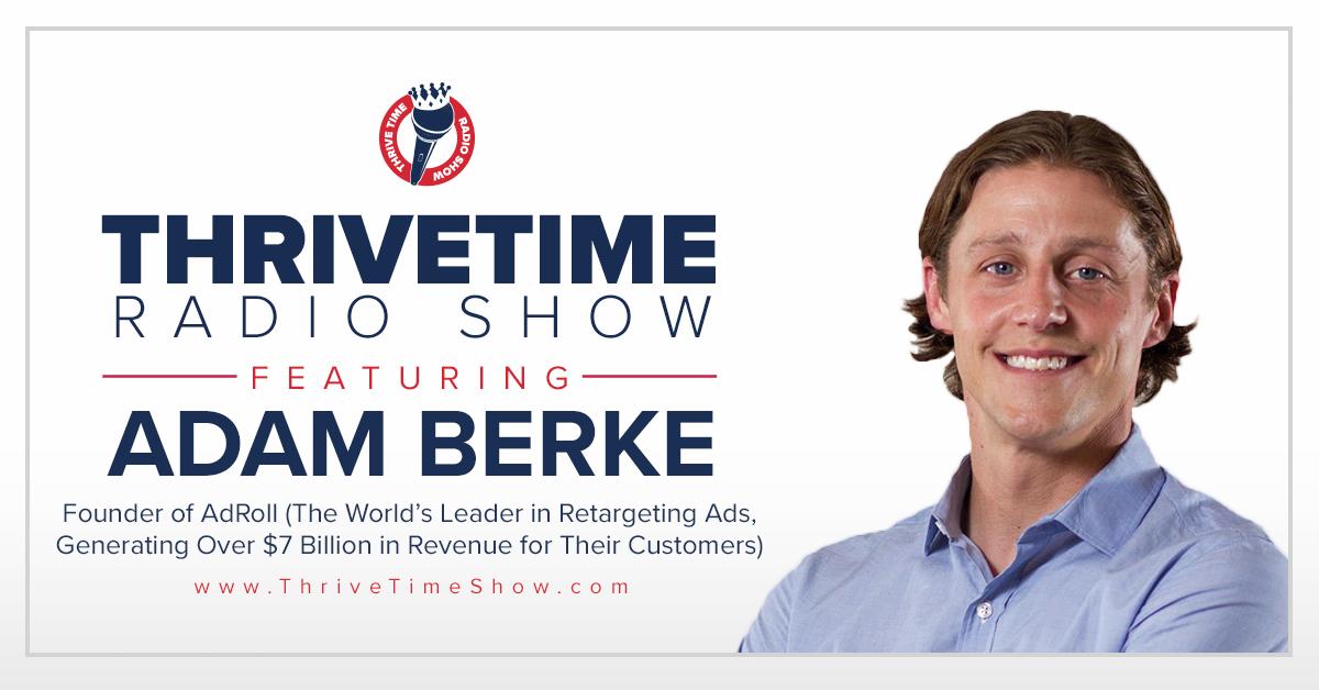 Adam Berke Thrivetime Show Slides