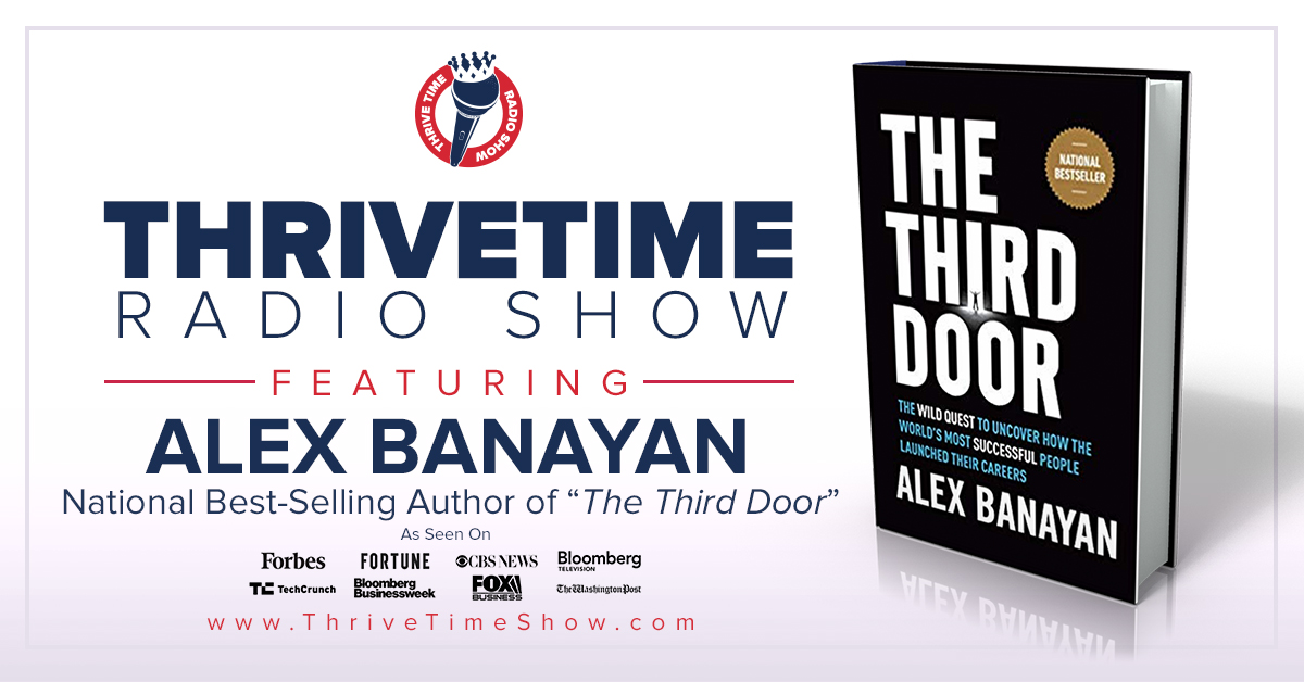 Alex Banayan Version 2 ThriveTimeShow