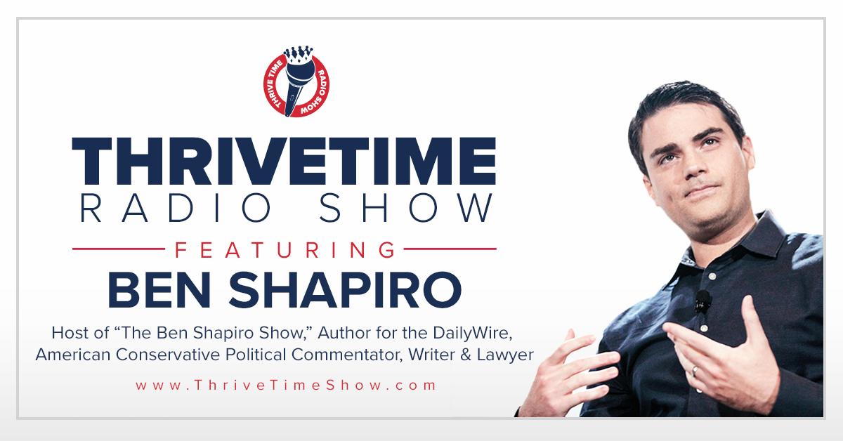 Ben Shapiro Thrivetime Show Slides