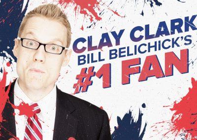 Bill Belichick's #1 Fan Clay Clark 1