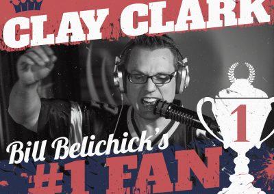 Bill Belichick's #1 Fan Clay Clark 10 Version 2