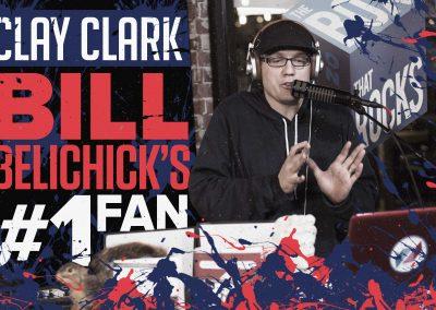 Bill Belichick's #1 Fan Clay Clark 17