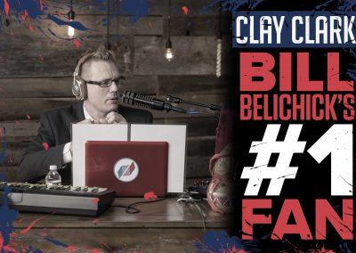Bill Belichick's #1 Fan Clay Clark 19