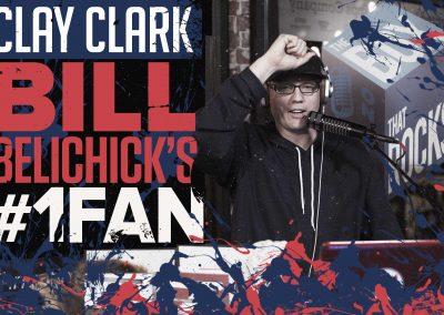 Bill Belichick's #1 Fan Clay Clark 20