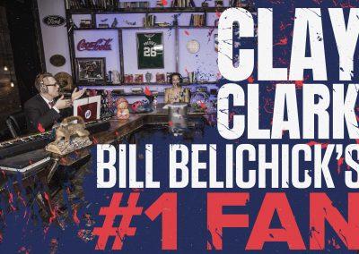 Bill Belichick's #1 Fan Clay Clark 23