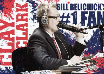 Bill Belichick's #1 Fan Clay Clark 26