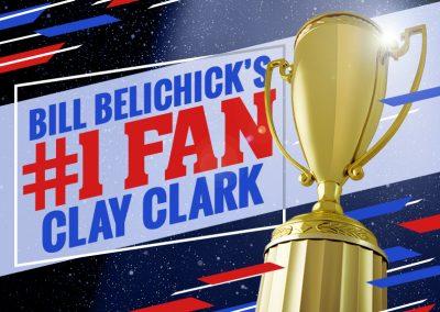 Bill Belichick's #1 Fan Clay Clark 31 Version 2