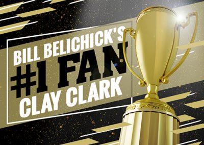 Bill Belichick's #1 Fan Clay Clark 32