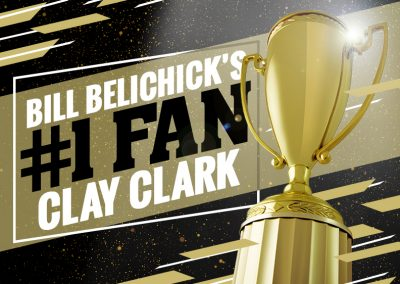 Bill Belichick's #1 Fan Clay Clark 32 Version 2