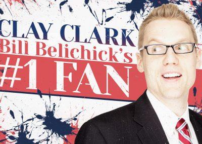 Bill Belichick's #1 Fan Clay Clark 5