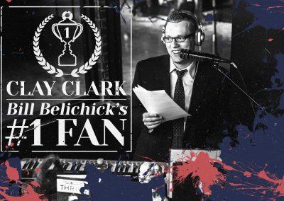 Bill Belichick's #1 Fan Clay Clark 7