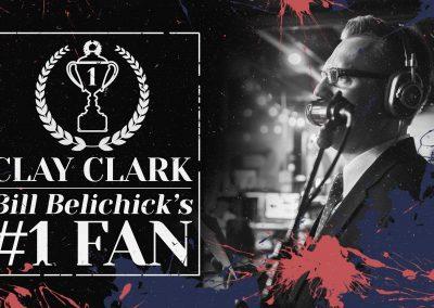 Bill Belichick's #1 Fan Clay Clark 9