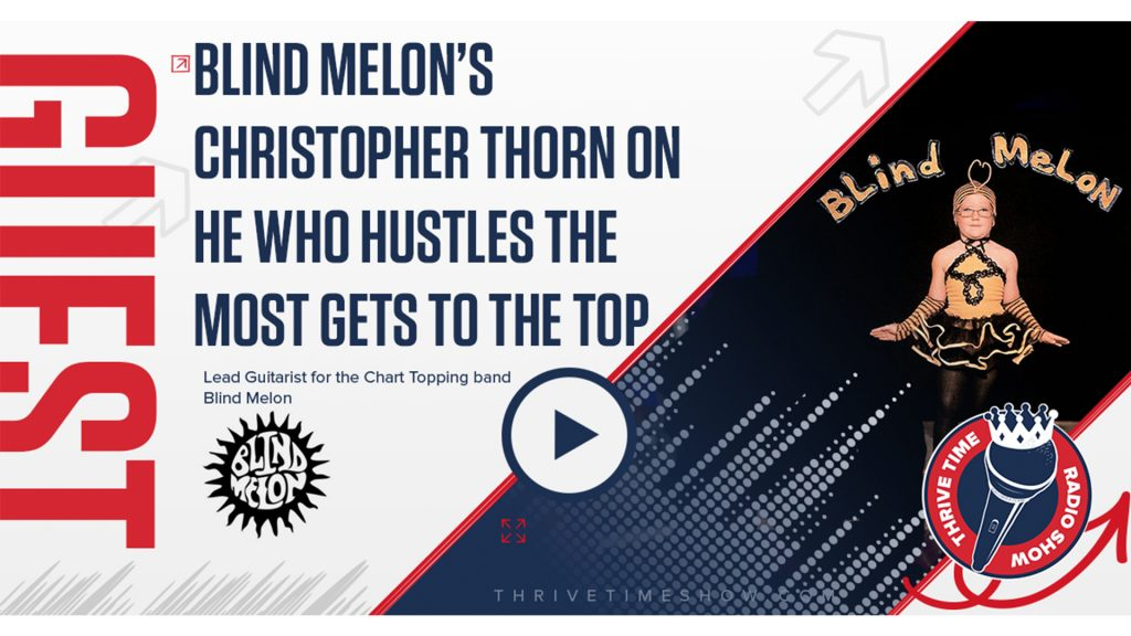 Blind Melon YouTube Post Christopher Thorn ThrivetimeShow