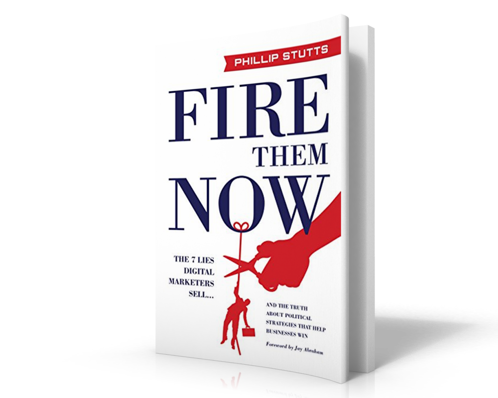 Best Podcasts for Entrepreneurs | Political Marketer & Author of Fire Them Now Phillip Stutts on the Thrivetime Show Podcast