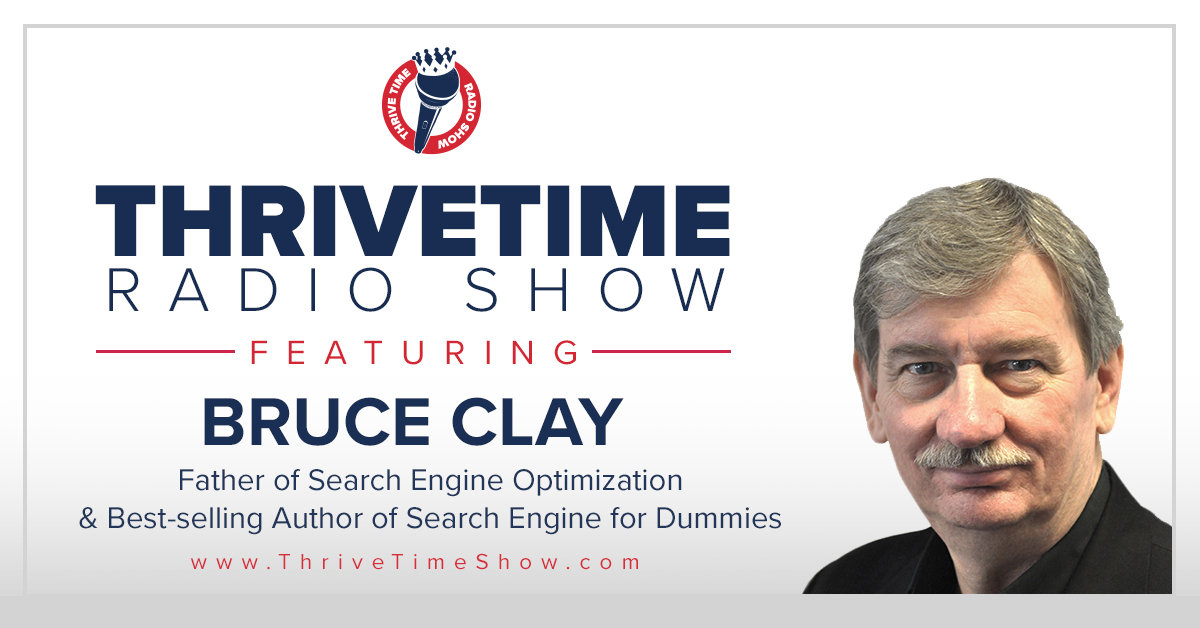 Bruce Clay Version 1 ThriveTimeShow