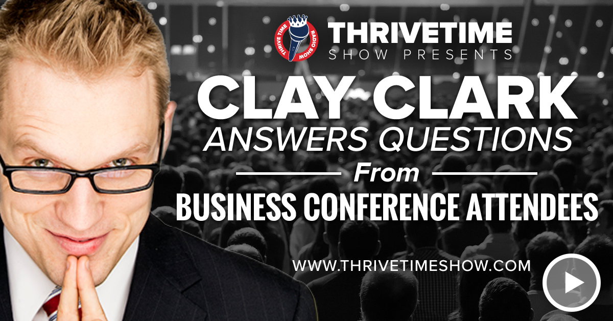 Clay Answers Questions Thrivetime Show Slides