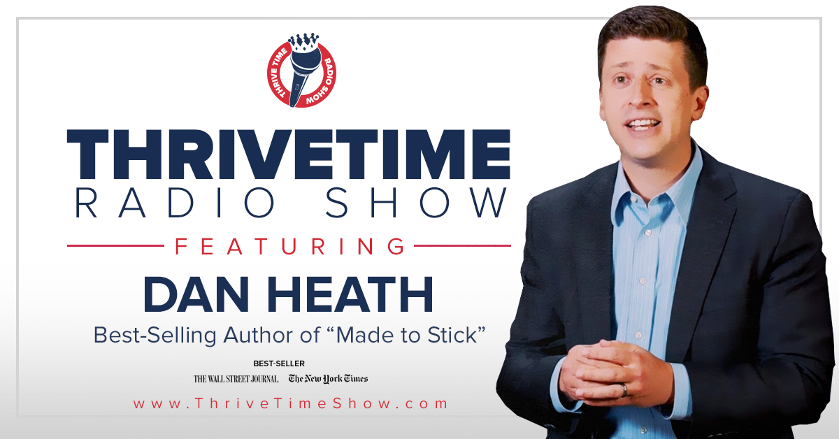 Dan Heath Version 2 ThriveTimeShow