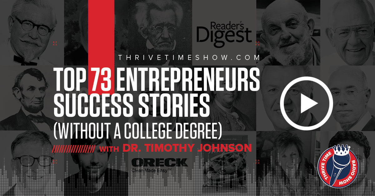 Dr Timothy Johnson Top 73 Entrepreneurs Success Stories Without A College Degree