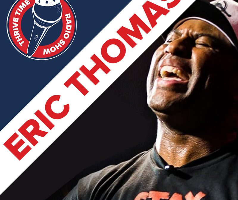 The Hip Hop Preacher Eric Thomas on You Must Want Success More Than Sleep