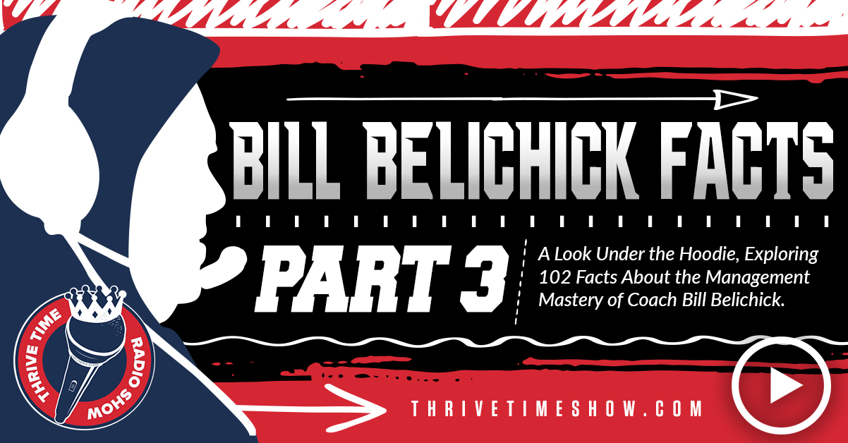 Bill Belichick Facts Part 3 Thrivetime Show