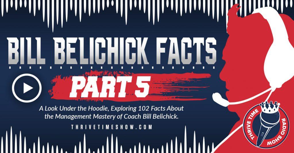 Facebook Bill Belichick Facts Part 5 Thrivetime Show