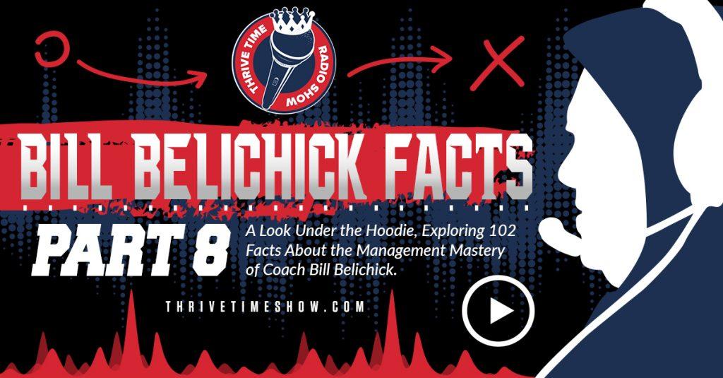 Facebook Bill Belichick Facts Part 8 Thrivetime Show