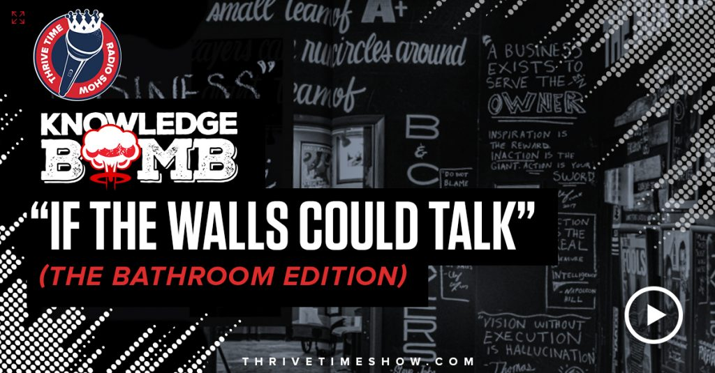 business coaching If The Walls Could Talk Knowledge Bomb Thrivetime Show Slides