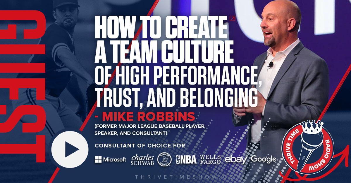 Mike Robbins Thrivetime Show