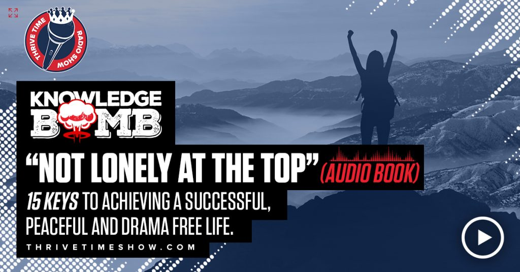 Facebook Not Lonely At The Top (Audio Book) Knowledge Bomb Thrivetime Show Slides