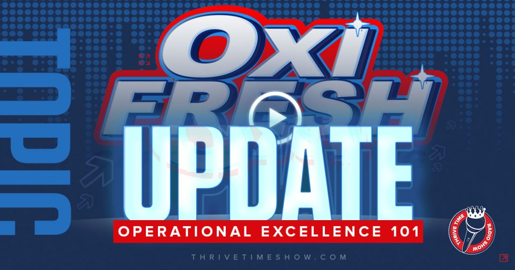 Facebook Oxifresh Update Operational Excellence 101 Thrivetime