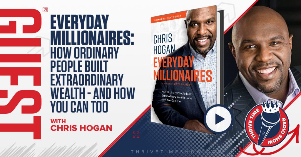 Chris Hogan Thrivetime Show