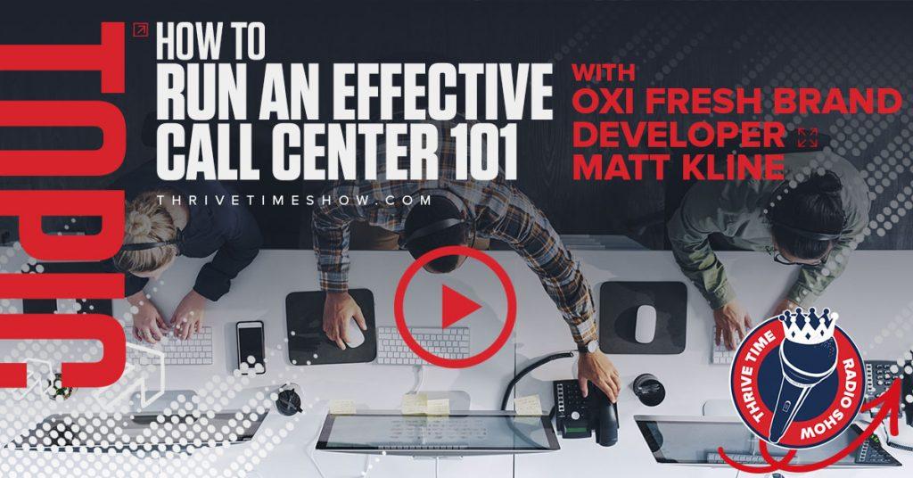 Oxi Fresh Post How To Run An Effective Call Center Thrivetime Show