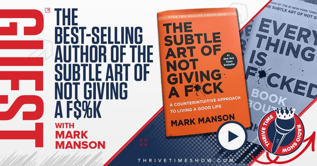 Facebook Post Mark Manson Thrivetime Show
