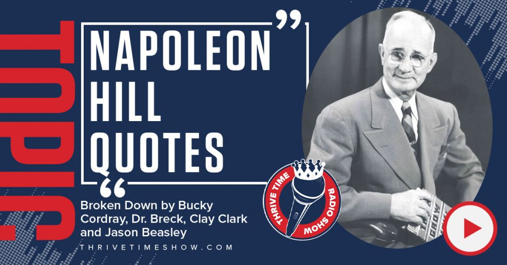 Facebook Post Napoleon Hill Quotes Broken Down Thrivetime Show