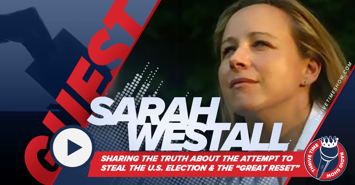 Sarah Westall | How President Trump is Combatting the Election Steal