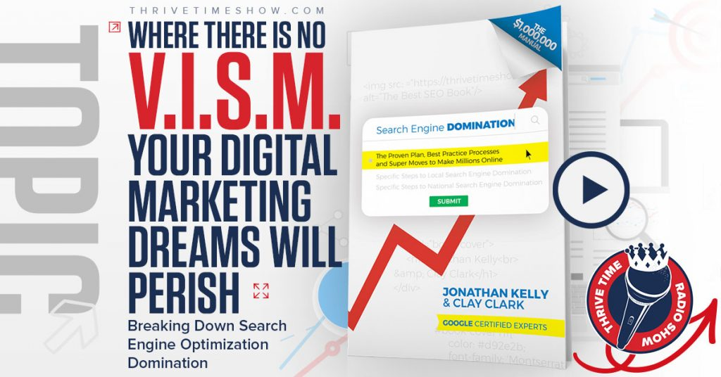 Facebook Where There Is No VISM Your Digital Marketing Dreams Will Perish Thrivetime Show