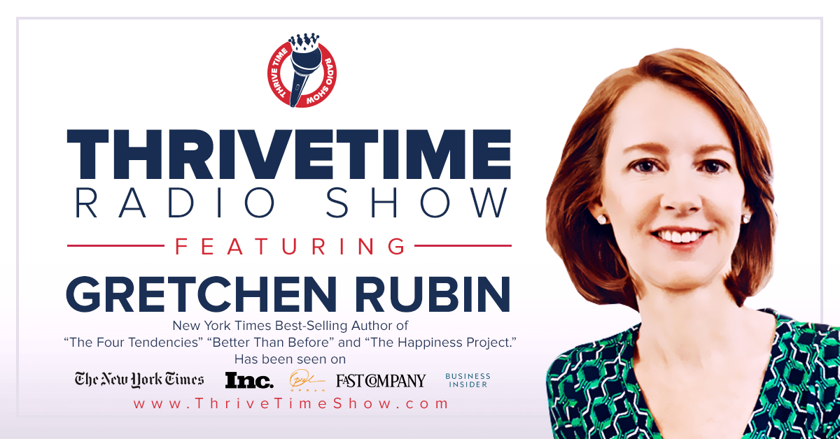 Gretchen Rubin Version 3 ThriveTimeShow