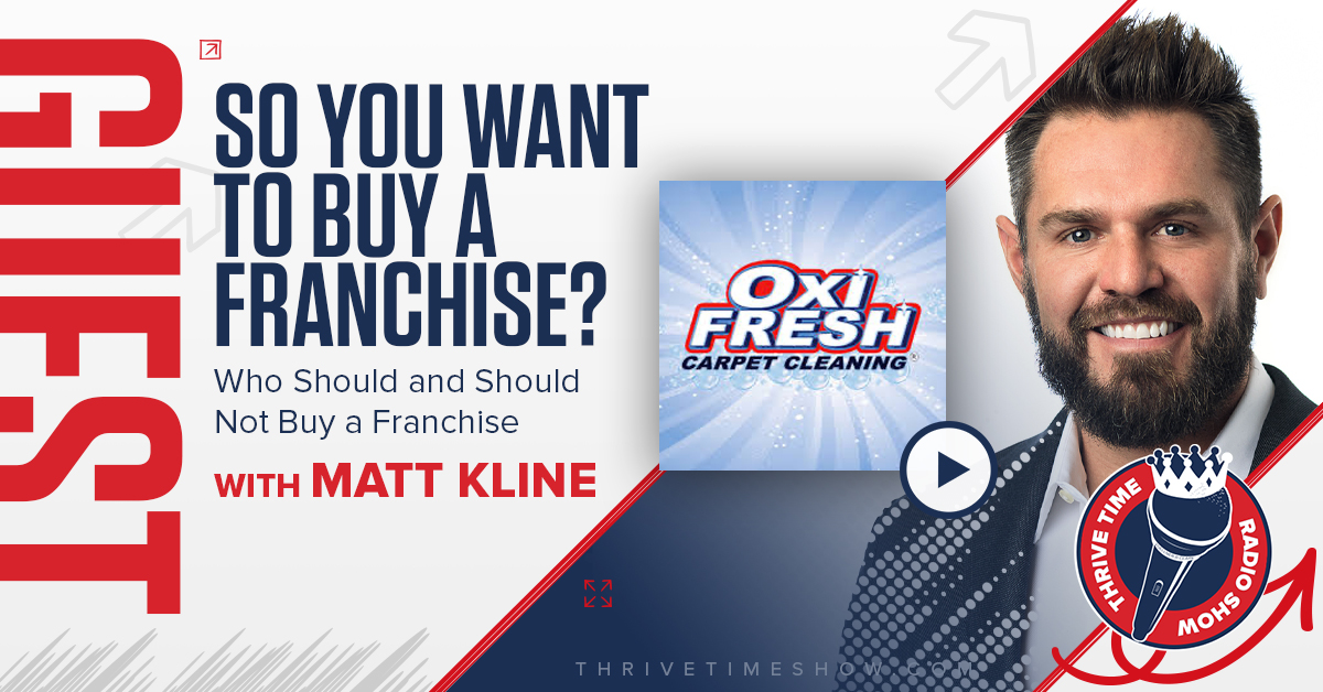 Guest Topic Banner So You Want To Buy A Franchise? Thrivetime Show