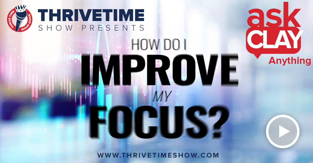 How Do I Improve My Focus Thrivetime Show Slides