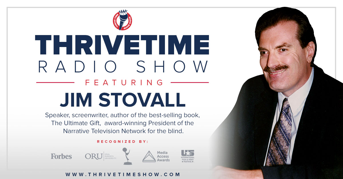 Jim Stovall Version 1 ThriveTimeShow