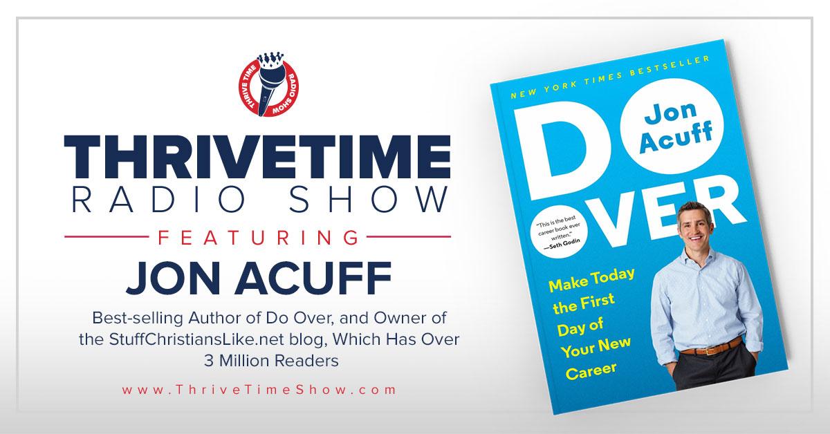 Jon Acuff Thrivetime Show Slides