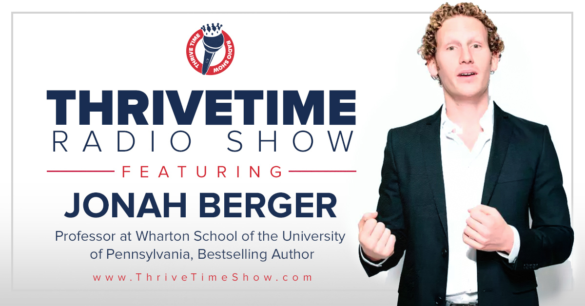 Jonah Berger Version 2 ThriveTimeShow