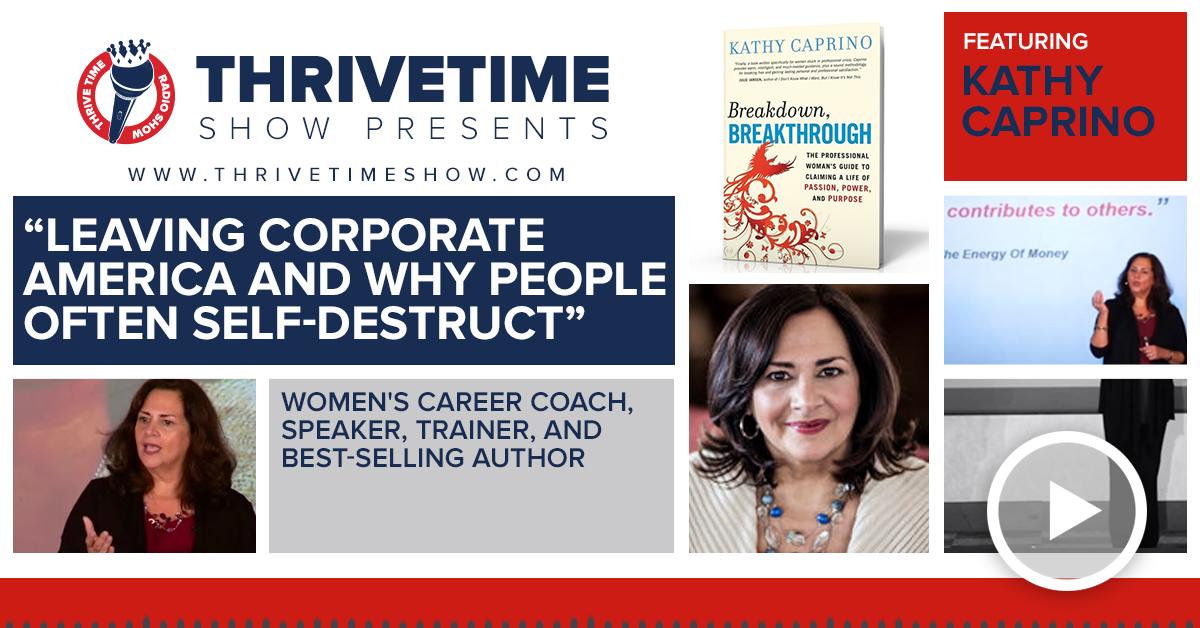 Kathy Caprino Thrivetime Show Slides