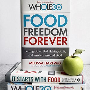 Melissa Hartwig (Founder of the Whole30 Health Program) | Change What You Eat and Change Your Life