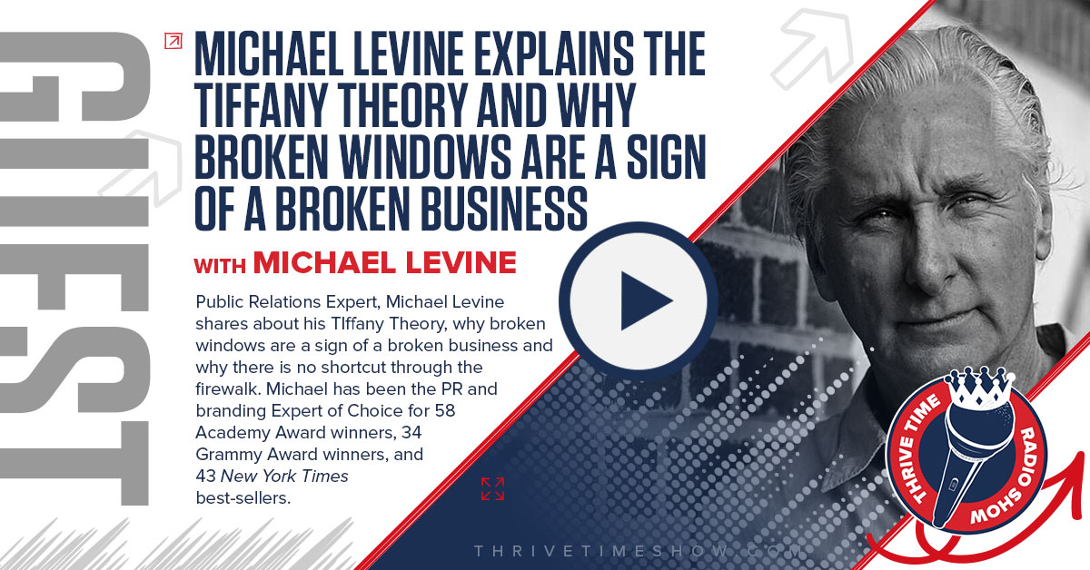 Michael Levine Thrivetime Show