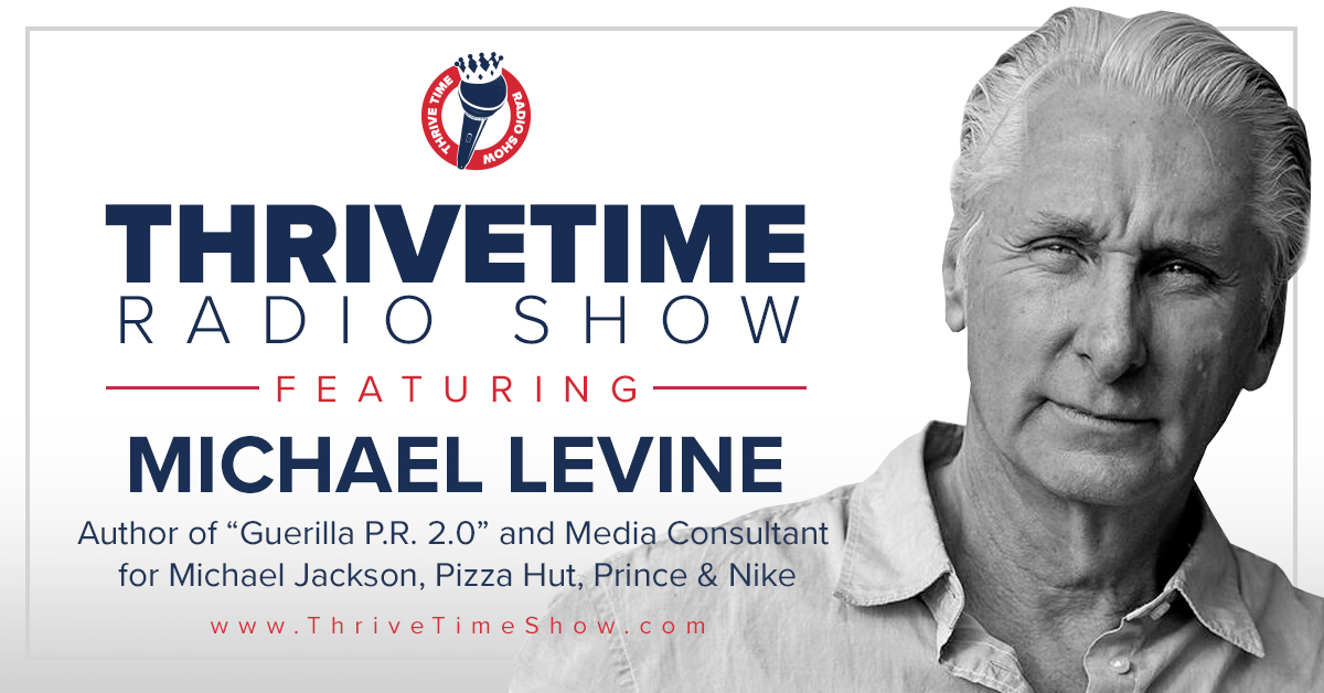 Michael Levine Version 3 ThriveTimeShow