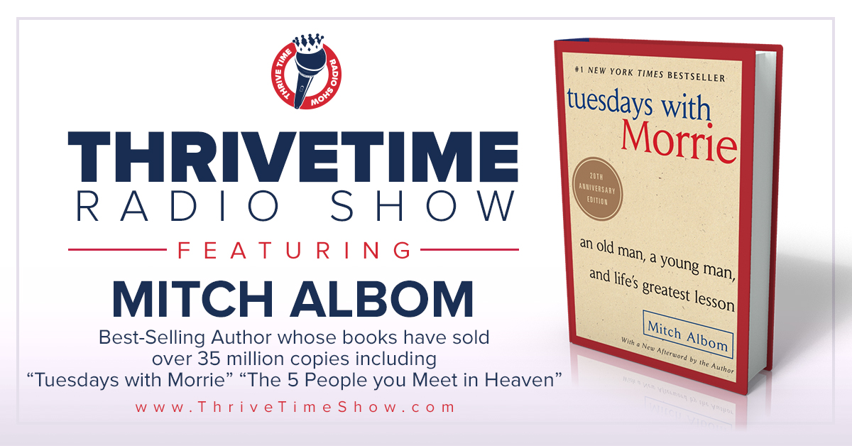 Mitch Albom Version 2 ThriveTimeShow