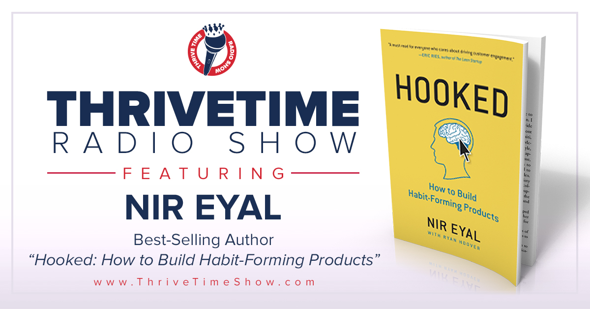 Nir Eyal Version 2 ThriveTimeShow