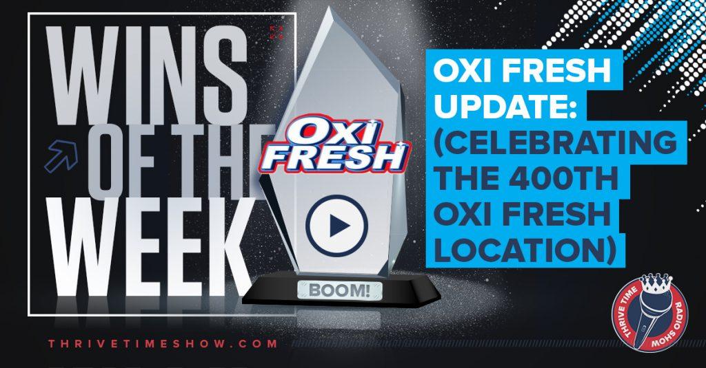 OXI Fresh Update Thrivetime Show